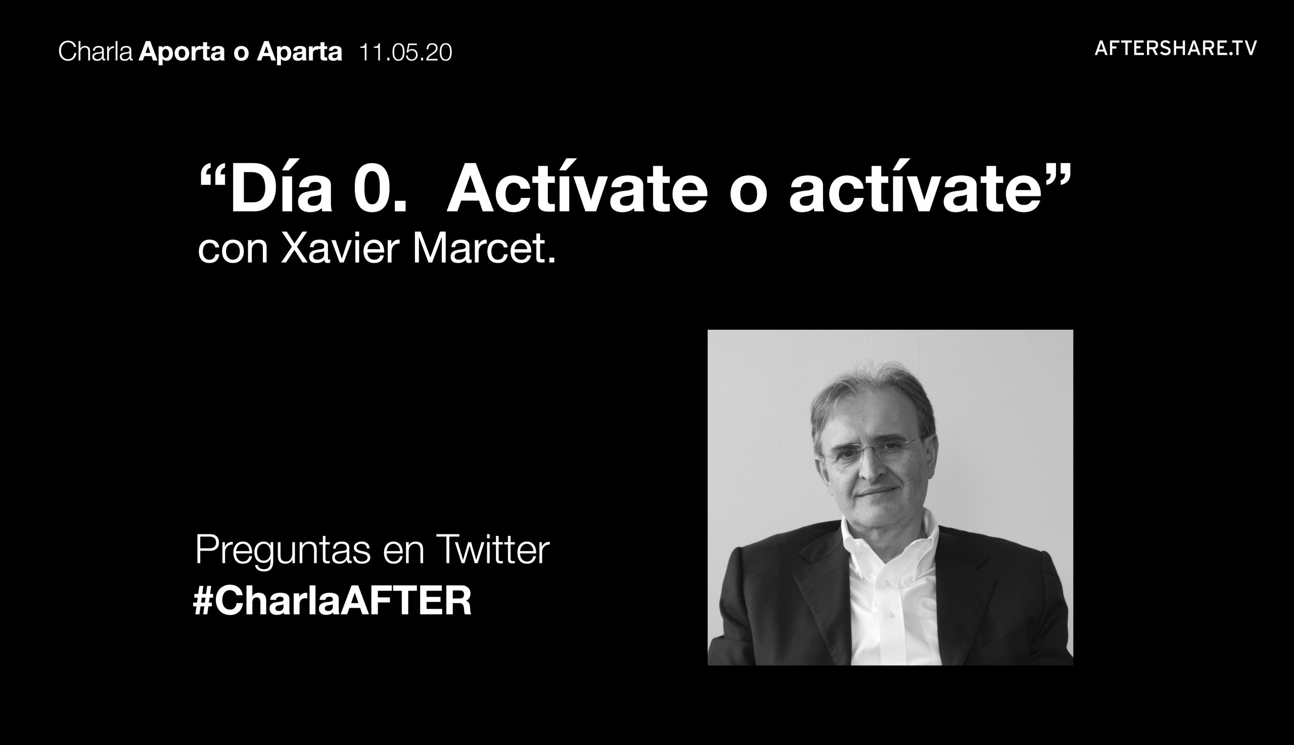 #CharlaAFTER «Día 0. Actívate o actívate»
