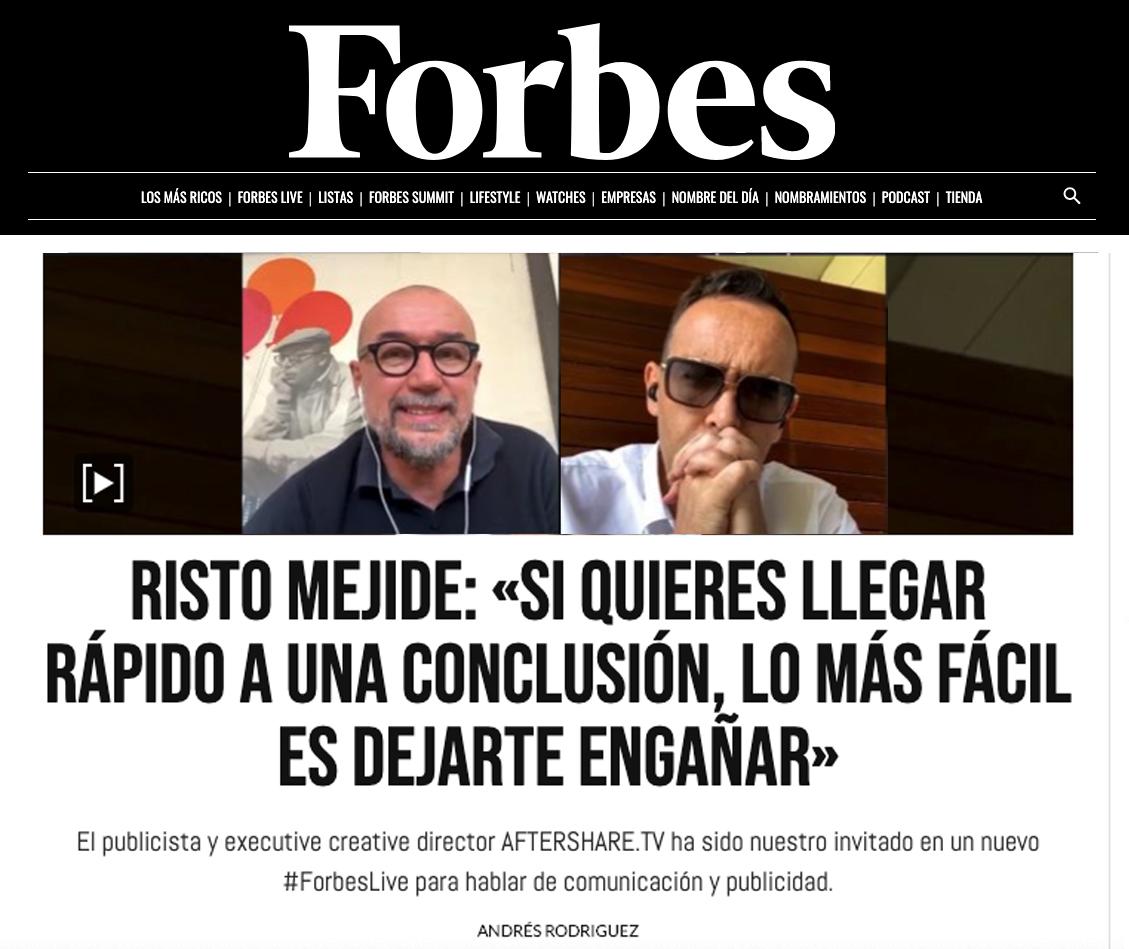 Forbes – Risto Mejide: «Si quieres llegar rápido a una conclusión, lo más fácil es dejarte engañar»