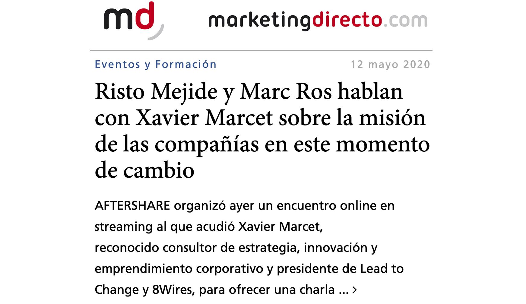 Marketing Directo – Risto Mejide y Marc Ros hablan con Xavier Marcet sobre la misión de las compañías en este momento de cambio