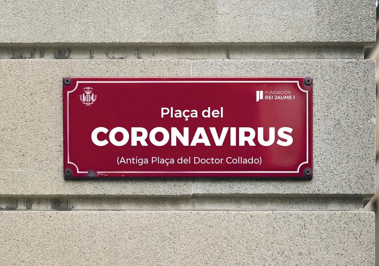 El Coronavirus ya tiene su propia plaza en Valencia